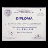Diploma del Cirujano Plástico Dr. Omar Montealegre como miembro de la Asociación Mexicana de Cirugía Plástica y Reconstructiva
